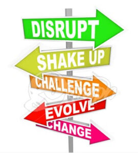 industries that will be extinct disrupt-change-direction-new-ideas-technology-signs_gg62263613